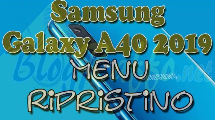 samsung-galaxy-a40-2019-recovery-menu-rispristino-copertina