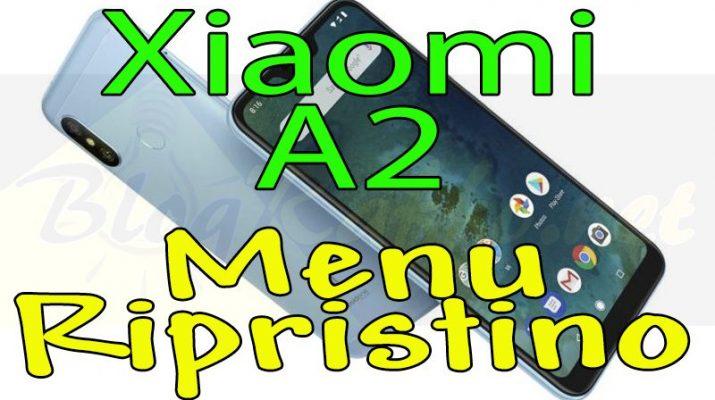 xiaomi-a2-recovery-menu-ripristino-hard-reset