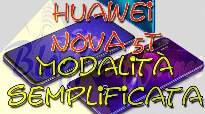 huawei-nova-5t-attivazione-modalita-semplificata-semplice
