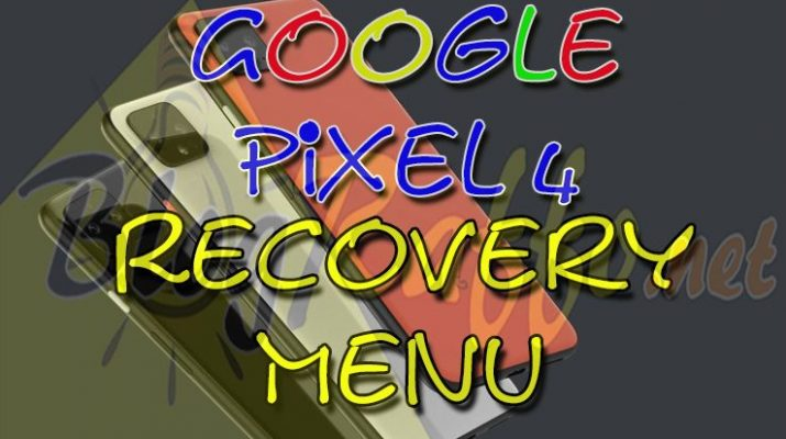 come-entrare-in-recovery-mode-nel-google-pixel-4-recovery-mode-al-boot-menu-ripristino-hard-reset