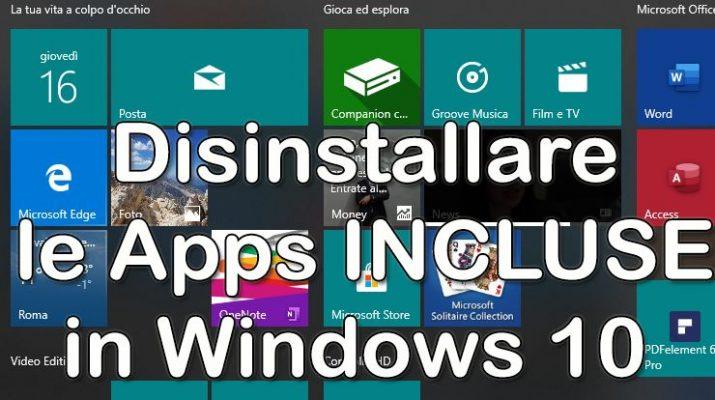 guida-disinstallare-le-apps-incluse-in-windows-10