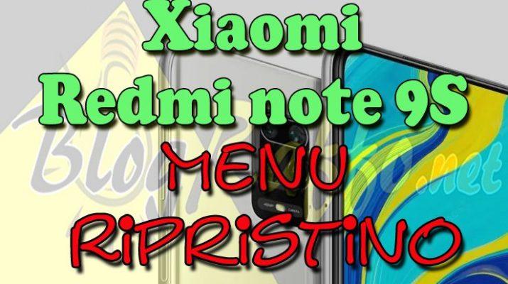 come-entrare-in-recovery-mode-nel-xiaomi-redmi-note-9s-recovery-mode-al-boot-menu-ripristino-hard-reset