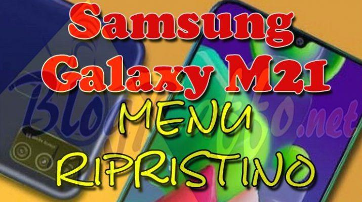 come-entrare-in-recovery-mode-nel-samsung-galaxy-m21-recovery-mode-al-boot-menu-ripristino-hard-reset