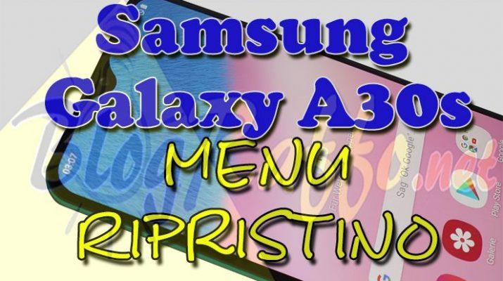 come-entrare-in-recovery-mode-nel-samsung-galaxy-a30s-recovery-mode-al-boot-menu-ripristino-hard-reset