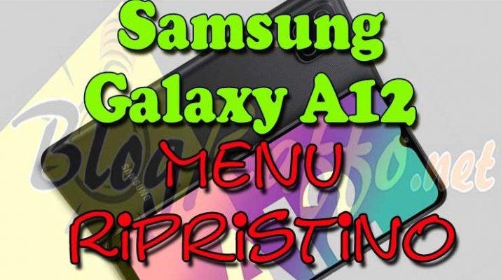 SAMSUNG-Galaxy-a12-entrare-recovery-menu-ripristino