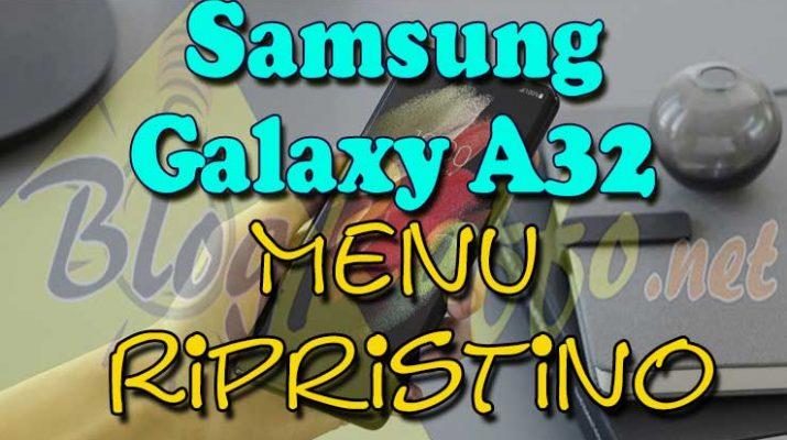 Comen-entrare-in-recovery-menu-ripristino-samsung-galaxy-a32