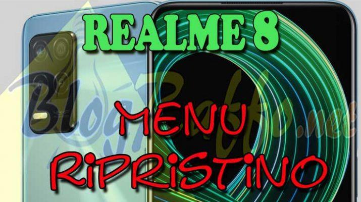 REALME-8-recovery-Menu-ripristino-hard-reset